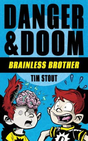 Danger and Doom-Book Cover-Brainless Brother